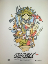 Part IV – Caddyshack by Mike Budai (18×24″ 4 Color Screenprint)